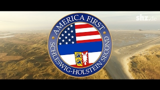 America first, Schleswig-Holstein second