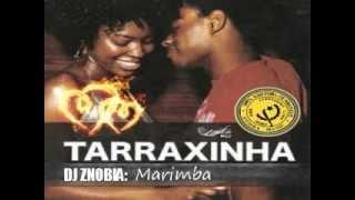 DJ ZNOBIA : Marimba (Tarraxinha 2012)