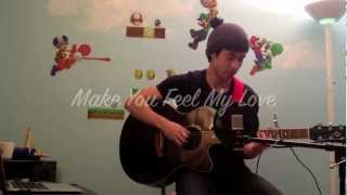 Make You Feel My Love - Bob Dylan/Adele [cover]