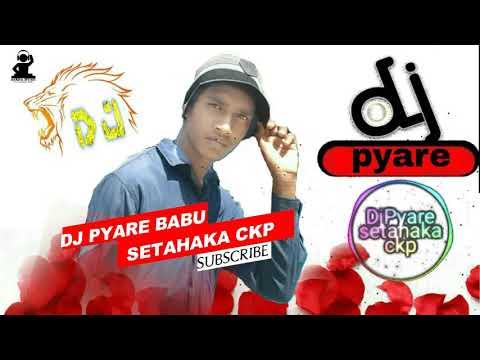 DETAIL 0 LADKI HO PYAR // DHOKLI MIX // DJ PYARE BABU CKP //VFX DJ DEVIL CBSA