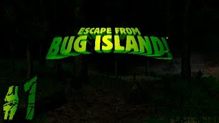 Escape from Bug Island ~Resort Ruins~ Part 1