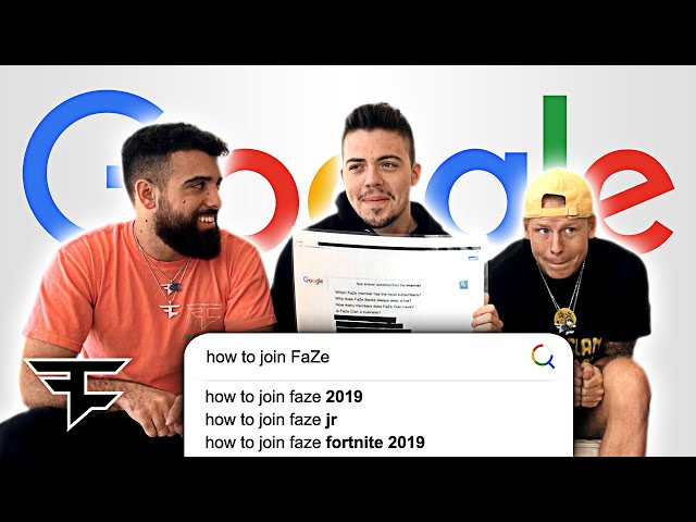 """How do you Join FaZe?"" (FaZe Google Autocomplete)"