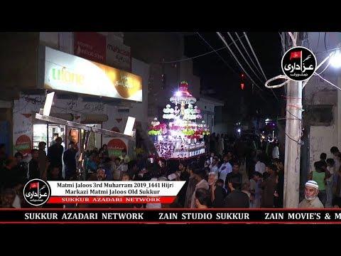 Matmi Jaloos 3rd Muharram 2019_1441 Hijri Markazi Matmi Jaloos Old Sukkur