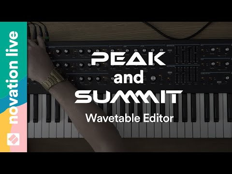Novation // Peak and Summit Wavetable Editor - Overview