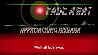 Approaching Nirvana - Fade Away