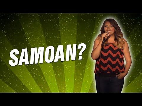 Samoan? (Stand Up Comedy)