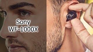 Обзор наушников Sony WF-1000X