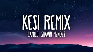 Camilo, Shawn Mendes - KESI (Remix)