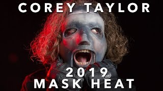 COREY TAYLOR 2019 MASK HEAT