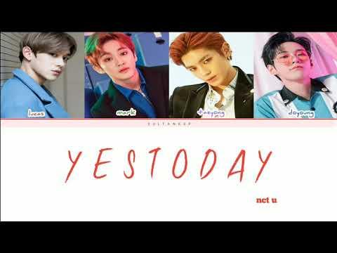 ( SUB INDO ) NCT U - YESTODAY (Color Coded Lyrics Ind |Rom|Eng)