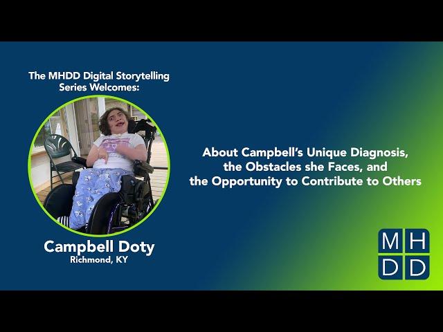 MHDD Digital Storytelling Series: Campbell's Story