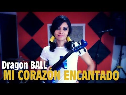DRAGON BALL ❤ en VIOLIN ELECTRICO!! (Mi Corazón Encantado) (full opening GT)
