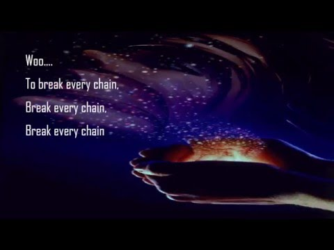 Break Every Chain Video Lyrics- Tasha Cobbs