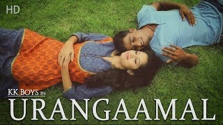 Urangaamal Official song Full HD ( KK Boys)