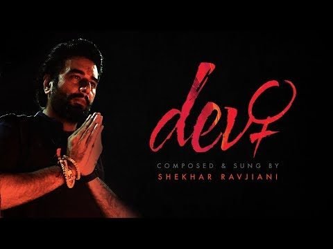 Devi | Shekhar Ravjiani | Official Video