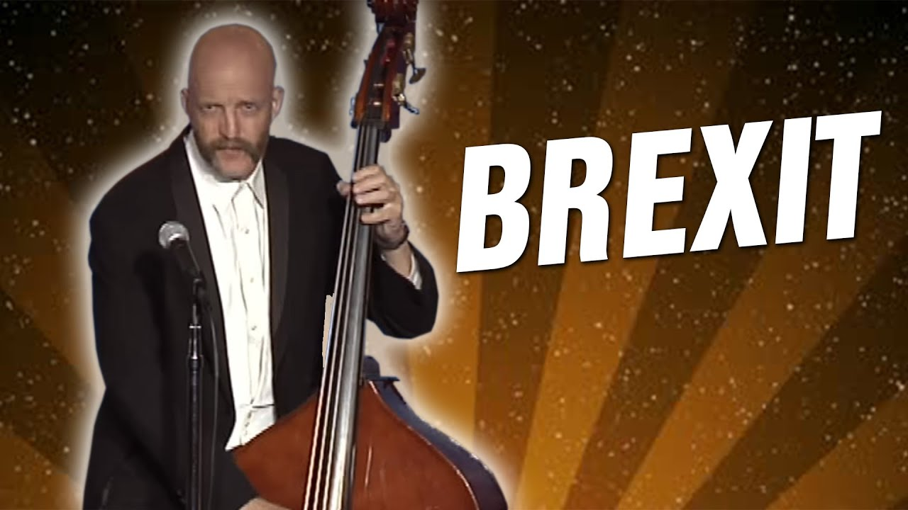 Brexit (Stand Up Comedy)