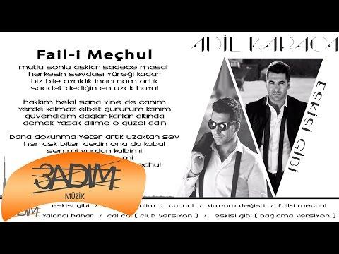 Adil Karaca - Fail-i Mechul ( Official Lyric Video )