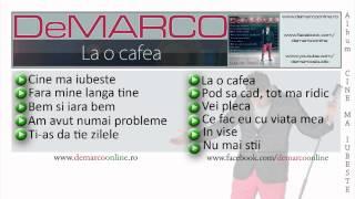 DeMARCO - La o cafea 2012