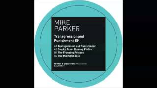 Mike Parker - Transgression and Punishment [BALANS018]