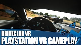 Driveclub VR First Gameplay! We