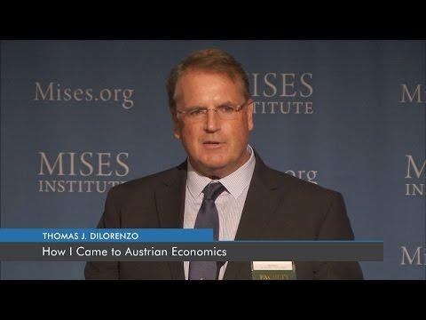 How I Came to Austrian Economics | Thomas J. DiLorenzo