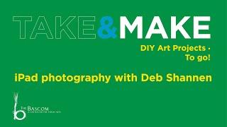 iPad photography with Deb Shannan