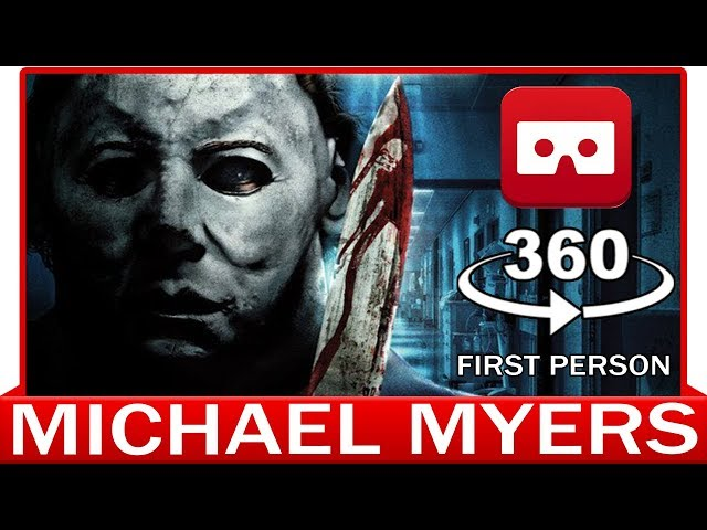 360° VR 4k - MICHAEL MYERS | HALLOWEEN HORROR | KILL YOU | FPV  - VIRTUAL REALITY 3D