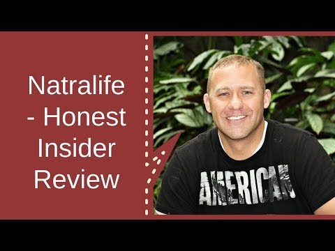Natralife - An  Honest Review From A True Insider