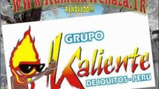 KALIENTE DE IQUITOS - MI CORAZON LLORABA 2011(WWW.KUMBIAWENAZA.TK)