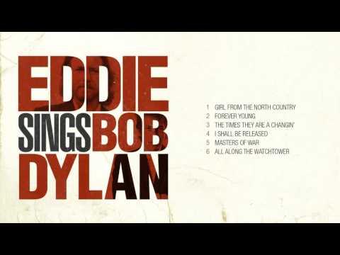 Eddie Vedder sings Bob Dylan