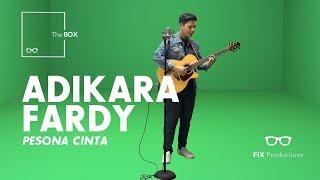 #FIXMusic | The Box | Adikara Fardy | Pesona Cinta (Acoustic Version)