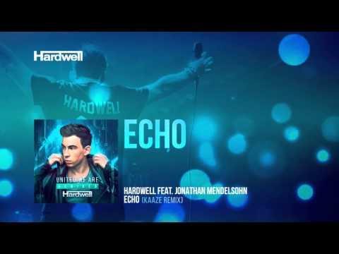 Hardwell feat. Jonathan Mendelsohn - Echo (Kaaze Remix) [FULL] [#UWAREMIXED 10/15]