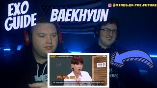 A GUIDE TO EXO'S BAEKHYUN | Reaction!!