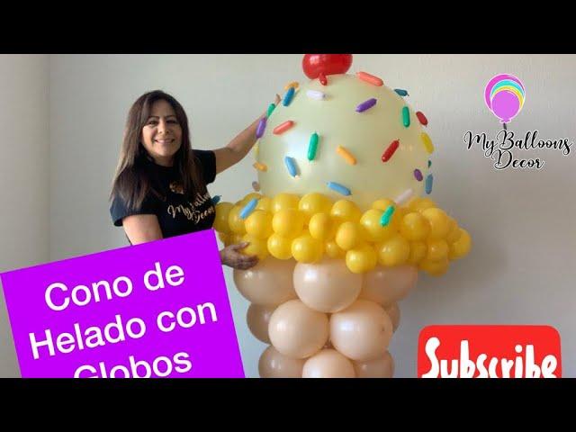 Cono de helado con globos// ice crean balloons