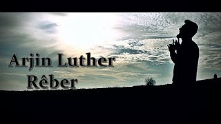 Arjin Luther - Rêber (Official Video) #rêber