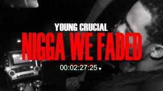 Young Crucial - We Faded (Drake x Soulja Boy