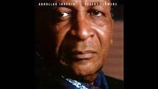 Abdullah Ibrahim-Desert Flowers (Full Album)