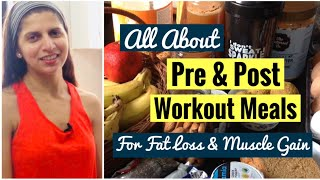 What to Eat Before & After Workout | Pre & Post Exercise Meal  | Fat Loss | Gain Muscle | In Hindi
