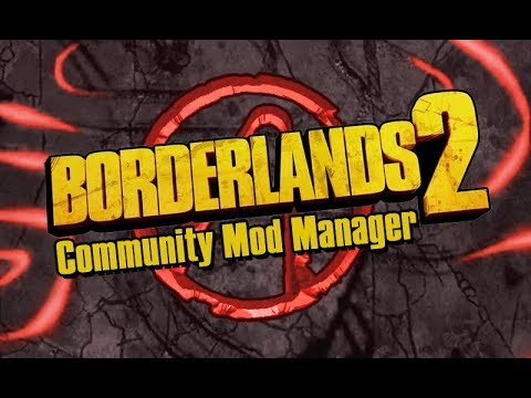 Borderlands 2 Unofficial Community Patch 4 2 » MentalMars
