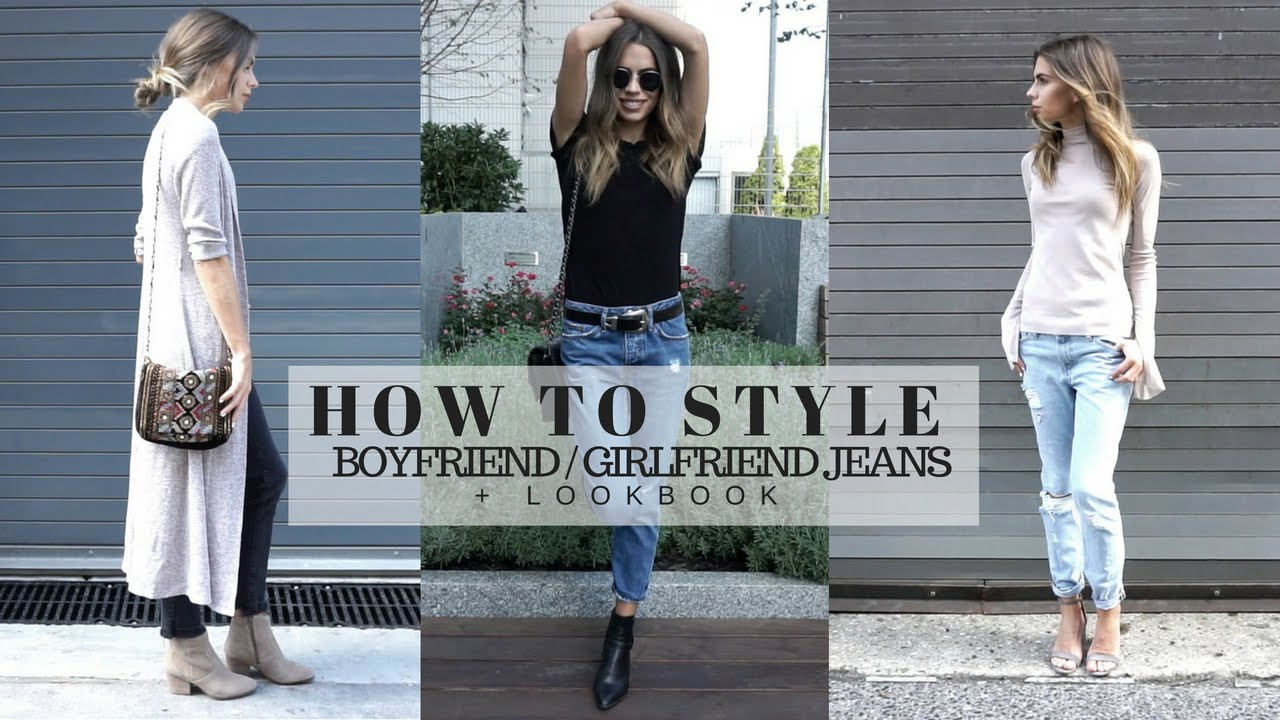 ef85ffa83b HOW TO STYLE   Boyfriend   Girlfriend Jeans + Look Book - YouTube