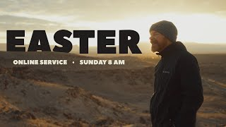 EASTER SERVICE • SUNDAY 8 AM
