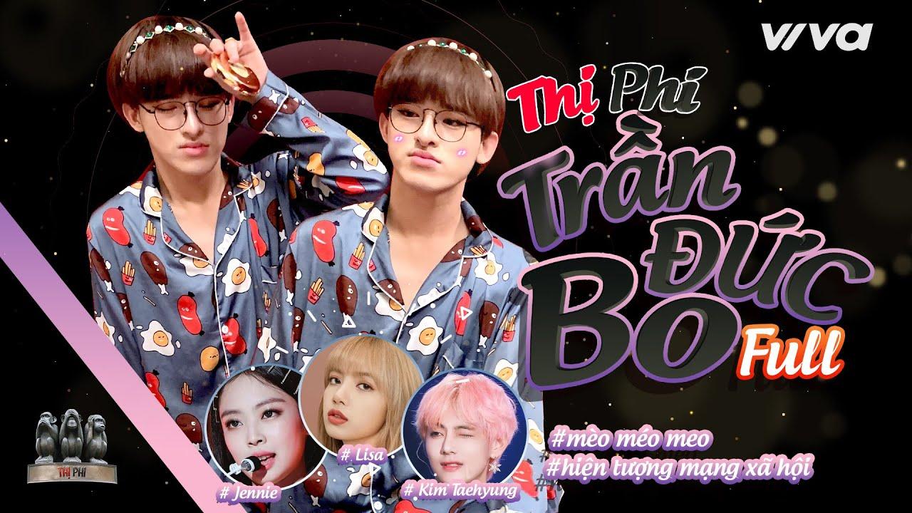 [FULL – Thị Phi]   Trần Đức Bo: Công ty Hàn mời tôi casting vì giống Jennie – Lisa và Kim Taehyung