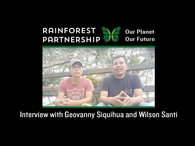 Our Planet. Our Future. Interview with Geovanny Siquihua and Wilson Santi