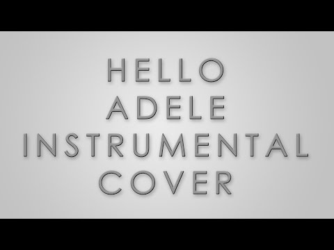 Hello - Adele (Instrumental Cover) (Karaoke/Lyrics) by Peter Stable