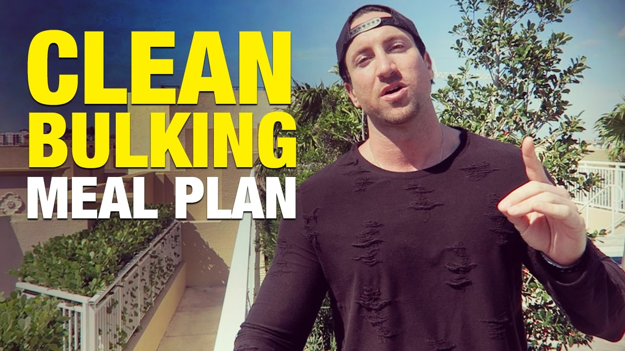 Clean Bulking Meal Plan: Gain Muscle Without Fat