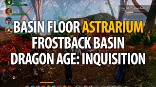 Basin Floor Astrarium - Frostback Basin - Dragon Age: Inquisition