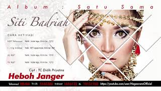 Siti Badriah - Heboh Janger  Audio Video