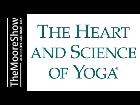 The Heart and Science of Yoga: Empowering your life for a Happy, Healthy, Joyful Life