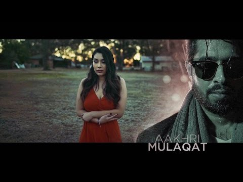 Aakhri Mulaqat - Johny Seth Latest Punjabi Songs 2016