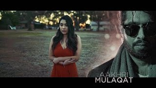 Aakhri Mulaqat - Johny Seth | Latest Punjabi Songs 2016 | Kumar Records